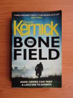 Anticariat: Simon Kernick - The bone field