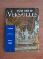Anticariat: Simone Hoog - Your visit to Versailles