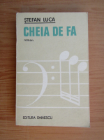 Anticariat: Stefan Luca - Cheia de fa