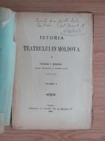 Anticariat: Teodor T. Burada - Istoria teatrului in Moldova (volumul 2, cu autograful autorului, 1922)