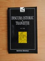 Al. Zub - Discurs istoric si tranzitie
