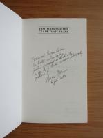 Anca Irina Ionescu - Institutia noastra cea de toate zilele (cu autograful autorului)