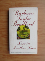 Barbara Taylor Bradford - Love in another town
