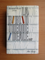 Bernard Pivot - La bibliotheque ideale