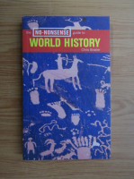 Anticariat: Chris Brazier - The no nonsense guide to world history