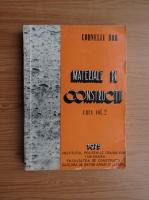 Anticariat: Corneliu Bob - Materiale de constructii (volumul 2)