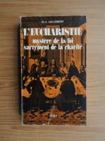 Anticariat: D. J. Lallement - L'eucharistie