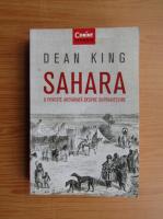 Anticariat: Dean King - Sahara