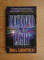 Anticariat: Douglas Groothuis - Deceived by the light