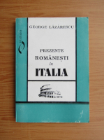 Anticariat: George Lazarescu - Prezente romanesti in Italia