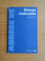 Anticariat: Gerard Lucotte - Abrege de biologie moleculaire