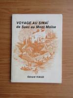 Anticariat: Gerard Viaud - Voyage au Sinai