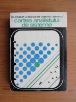 Anticariat: Gheorghe Boldur Latescu - Cartea analistului de sisteme