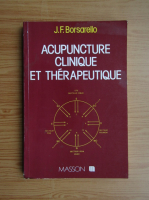 Anticariat: J. F. Borsarello - Acupuncture clinique et therapeutique