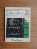 Anticariat: Joel Rufino dos Santos - Historia politica do futebol brasileiro