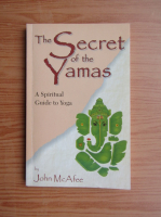 Anticariat: John P. McAfee - The secret of the Yamas