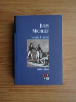 Jules Michelet - Istoria Frantei (volumul 1)