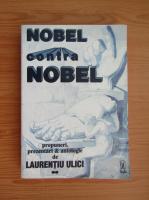 Anticariat: Laurentiu Ulici - Nobel contra Nobel (volumul 2)