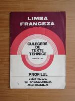 Anticariat: Limba franceza. Culegere de texte tehnice pentru clasele XI-XII
