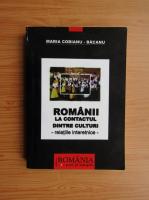 Anticariat: Maria Cobianu Bacanu - Romanii la contactul dintre culturi