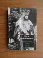 Anticariat: Maria Regina Romaniei - Povestea vietii mele (volumul 3)