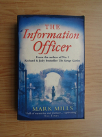 Anticariat: Mark Mills - The information officer
