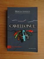 Mircea Ionescu - Cameleonul