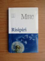Anticariat: Nicolae Mihu - Risipiri