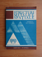 Anticariat: Paul Cosmulescu - Structuri metalice spatiale