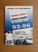 Anticariat: Regimul Iliescu. Ultimul mandat, un mandat ratat 92-96