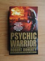 Anticariat: Robert Doherty - Psychic warrior