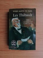 Anticariat: Roger Martin du Gard - Le Thibault (volumul 2)