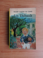 Anticariat: Roger Martin du Gard - Le Thibault (volumul 5)