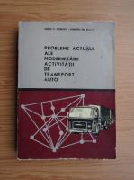 Anticariat: Sorin C. Dobrota - Probleme actuale privind modernizarea activitatii de transport auto