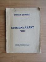 Anticariat: Stefan Soimescu - Sbucium si avant (1940)