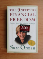 Anticariat: Suze Orman - The 9 steps to financial freedom