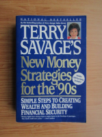 Anticariat: Terry Savage - New money strategies for the '90