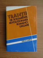 Anticariat: Traditii de solidaritate revolutionara romano-ungara