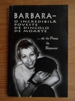 Anticariat: Barbara. O incredibila poveste de dincolo de moarte