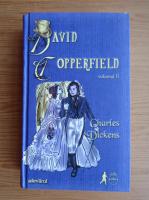 Anticariat: Charles Dickens - David Copperfield (volumul 2)