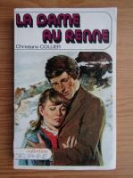 Anticariat: Christiane Collier - La dame au Renne