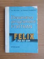 Anticariat: Corneliu Georgescu - Depanarea programelor Fortran