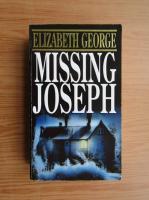 Anticariat: Elizabeth George - Missing Joseph