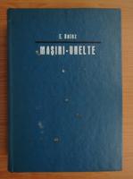 Anticariat: Emil Botez - Masini-unelte (volumul 2)