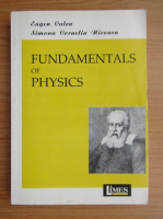 Anticariat: Eugen Culea - Fundamentals of physics