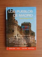Anticariat: Fernando Delgado Cebrian - Los pueblos de Madrid