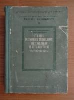 Gherasim Constantinescu - Studiul insusirilor tehnologice ale soiurilor de vita roditoare