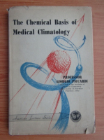 Anticariat: Giorgio Piccardi - The chemical basis of medical climatology
