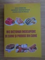Ioan Cironeanu - Mic dictionar enciclopedic de carne si produse din carne