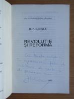Anticariat: Ion Iliescu - Revolutie si reforma (cu autograful autorului)